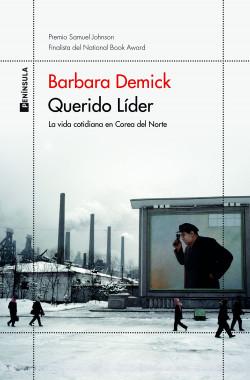 Querido Líder – Barbara Demick | Descargar PDF
