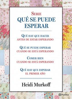 Serie «Qué se puede esperar» (Pack) – Heidi Murkoff   Descargar PDF