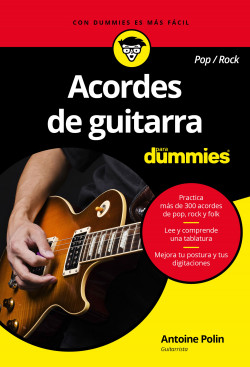 Acordes de guitarra pop/rock para Dummies - Antoine Polin | Planeta de Libros