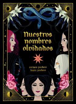 Nuestros nombres olvidados - Carmen Pacheco,Laura Pacheco | Planeta de Libros