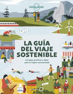 La guía del viaje sostenible - AA. VV. | Planeta de Libros