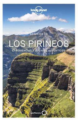 Lo mejor de los Pirineos 1 - Jordi Monner,Giacomo Bassi,Hugues Derouard,Émilie Thièse,Olivier Cirendini | Planeta de Libros