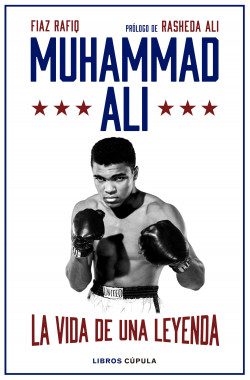 Muhammad Ali - Fiaz Rafiq | Planeta de Libros