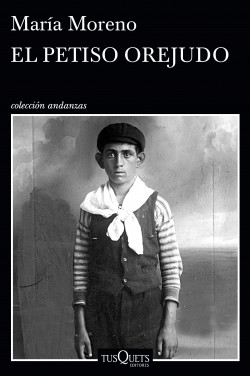 El petiso orejudo - María Moreno   Planeta de Libros