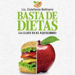 Basta de dietas - Estefanía Beltrami | Planeta de Libros