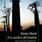 A la sombra del baobab – Xavier Moret | Descargar PDF