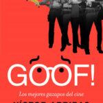 GOOF! Los mejores gazapos del cine – Víctor Arribas Vega | Descargar PDF