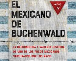 El mexicano de Buchenwald – Julio Godínez   Descargar PDF