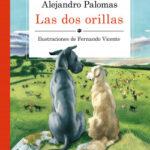 Las dos orillas – Alejandro Palomas,Fernando Vicente | Descargar PDF