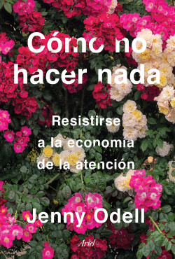 Cómo no hacer ausencia – Jenny Odell   Descargar PDF