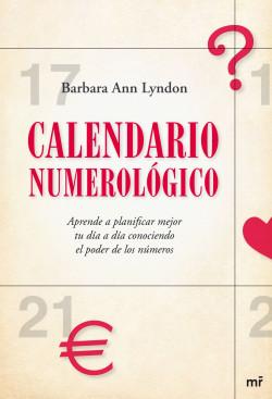 Calendario Numerológico - Barbara Ann Lyndon | Planeta de Libros