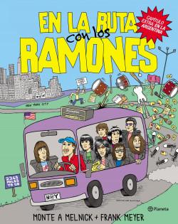 En la ruta con los Ramones - Monte A. Melnick | Planeta de Libros