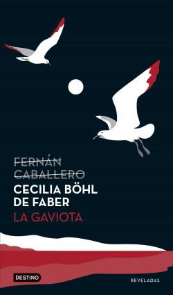 La gaviota - Cecilia Böhl de Faber | Planeta de Libros