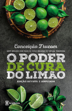 O poder de cura do limão - Conceição Trucom   Planeta de Libros