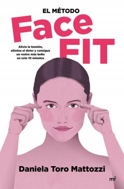 El método Face Fit - Daniela Toro Mattozzi   Planeta de Libros