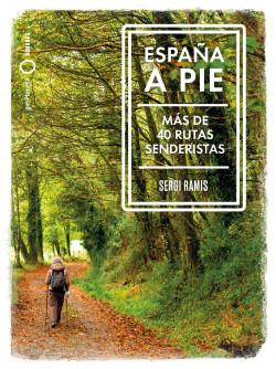 España a pie - Sergi Ramis | Planeta de Libros