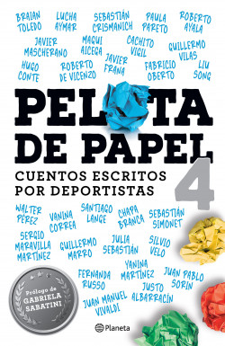 Pelota de papel 4 - Sebastián Dominguez   Planeta de Libros