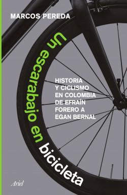 Un escarabajo en bicicleta - Marcos Pereda | Planeta de Libros