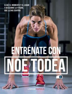 Entrénate con Noe Todea – Noemí Todea   Descargar PDF