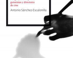 Del guion a la pantalla – Antonio Sánchez-Escalonilla | Descargar PDF