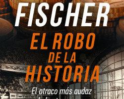 El robo de la historia – Diego Fischer | Descargar PDF
