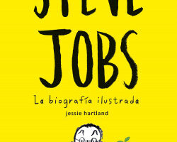 Steve Jobs. La hechos ilustrada – Jessie Hartland | Descargar PDF
