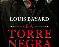 La torre negra – Louis Bayard | Descargar PDF
