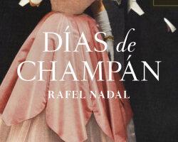 Días de champán – Rafel Nadal | Descargar PDF