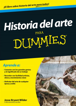 Historia del arte para Dummies – Jesse Bryant Wilder | Descargar PDF