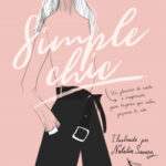 Simple Chic – Éxito Saldarriaga,Natalia Suarez Russi   Descargar PDF
