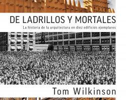 De ladrillos y mortales – Tom Wilkinson   Descargar PDF