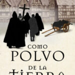 Como polvo de la tierra – Miguel Badal Salvador | Descargar PDF