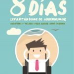 8 días levantándome de #BuenHumor – Sebas Lorente Valls | Descargar PDF