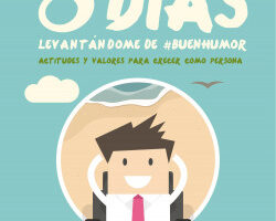 8 días levantándome de #BuenHumor – Sebas Lorente Valls   Descargar PDF