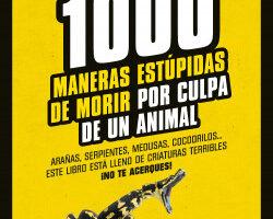 1.000 maneras estúpidas de expirar por omisión de un animal – Isidoro Merino   Descargar PDF