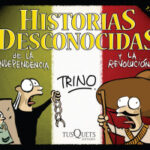Historias desconocidas de la Independencia y la Revolución – Trino | Descargar PDF