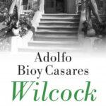 Wilcock – Adolfo Bioy Casares | Descargar PDF