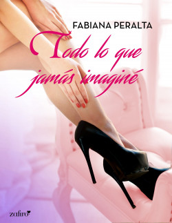 Todo lo que de ningún modo imaginé – Fabiana Peralta | Descargar PDF
