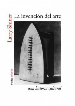 La invención del arte – Larry Shiner | Descargar PDF