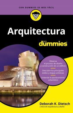 Arquitectura para Dummies - Deborah K. Dietsch | Planeta de Libros