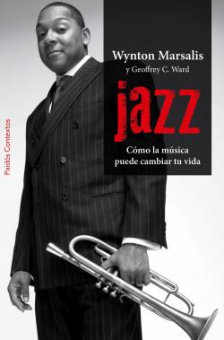 Jazz - Wynton Marsalis,Geoffrey C. Ward | Planeta de Libros