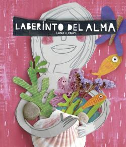 Laberinto del alma - Anna Llenas   Planeta de Libros