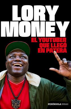 El youtuber que llegó en patera - Lory Money | Planeta de Libros