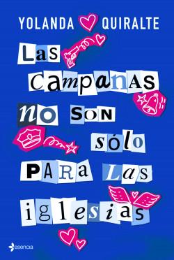 Las campanas no son sólo para las iglesias - Yolanda Quiralte | Planeta de Libros