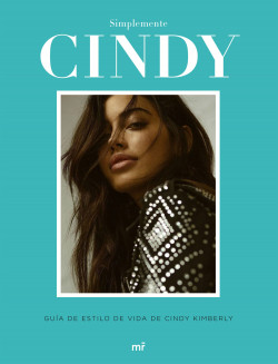 Simplemente Cindy - Cindy Kimberly   Planeta de Libros