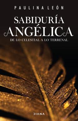 Sabiduría angélica - Paulina León   Planeta de Libros