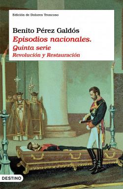 Episodios nacionales. Quinta serie - Benito Pérez Galdós   Planeta de Libros