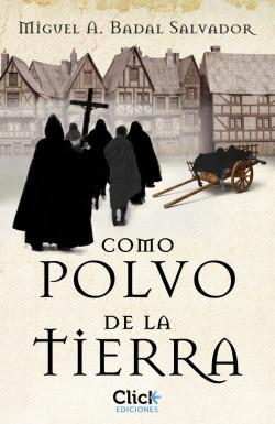 Como polvo de la tierra - Miguel Badal Salvador   Planeta de Libros