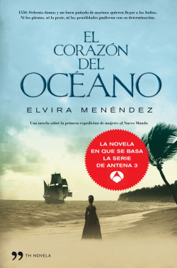 El corazón del océano - Elvira Menéndez | Planeta de Libros