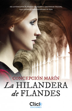 La hilandera de Flandes - Concepción Marín   Planeta de Libros